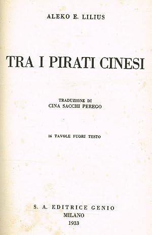 TRA I PIRATI CINESI: ALEKO E.LILIUS