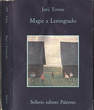 Magie a Leningrado Un racconto in cui: Jurij Tomin