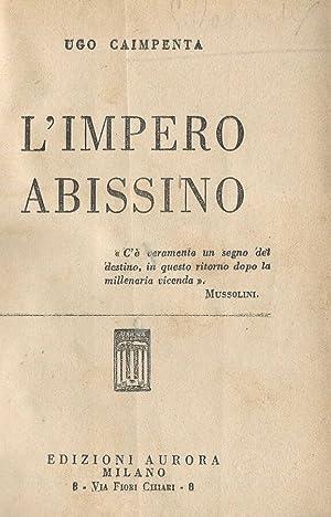 L' Impero Abissino: Ugo Caimpenta