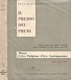 Il Premio Dei Premi Mostra di opere: Ente Manifestazioni Milanesi