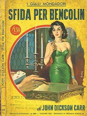 SFIDA PER BENCOLIN: JOHN DICKSON CARR
