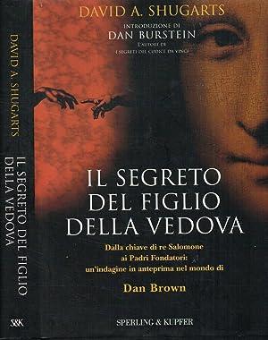 IL SEGRETO DEL FIGLIO DELLA VEDOVA: DAVID A. SHUGARTS