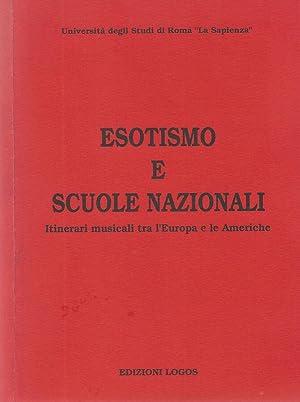 Esotismo e Scuole Nazionali Itinerari musicali tra: Armando Menicacci e
