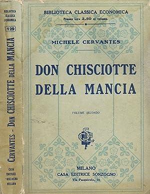 L'Ingegnoso Idalgo Don Chisciotte della Mancia con: Michele Cervantes di