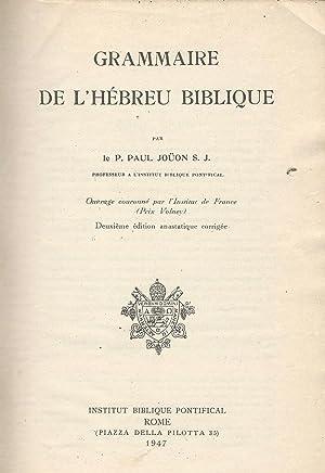 Grammaire de l'hébreu biblique: P. Paul Jouon