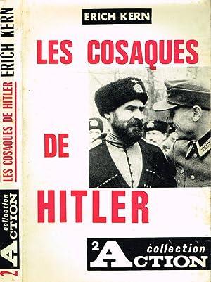LES COSAQUES DE HITLER GENERAL VON PANNWITZ: ERICH KERN