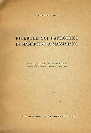 RICERCHE SUI PANEGIRICI DI MAMERTINO A MASSIMIANO: SALVATORE D'ELIA