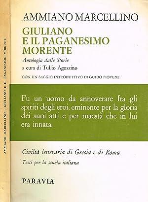 GIULIANO E IL PAGANESIMO MORENTE ANTOLOGIA DALLE: AMMIANO MARCELLINO