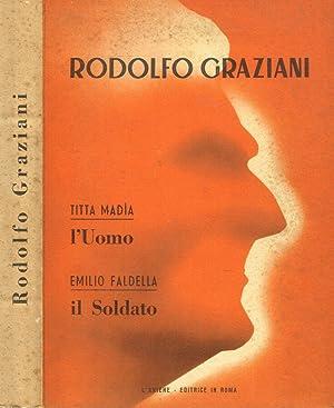 RODOLFO GRAZIANI TITTA MADIA-L'UOMO. EMILIO FALDELLA-IL SOLDATO: TITTA MADIA. EMILIO
