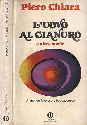 L' uovo al cianuro e altre storie: Piero Chiara