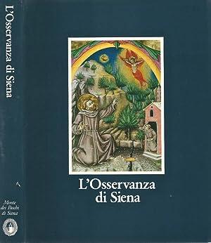 L' Osservanza di Siena La Basilica e: AA.VV.