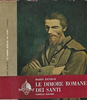 Le dimore romane dei Santi: Mario Escobar