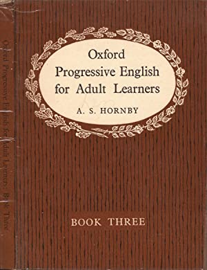 Oxford Progressive English for Adult Learners: A. S. Hornby