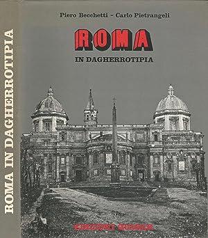 Roma in dagherrotipia: Piero Becchetti -