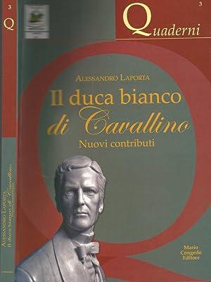 Il duca bianco di Cavallino Nuovi contributi: Alessandro Laporta