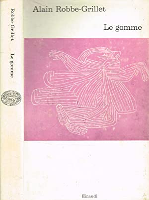 LE GOMME: ALAIN ROBBE GRILLET