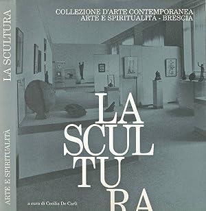 La Scultura: Cecilia De Carli,