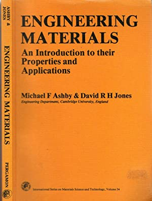 Engineering Materials AN INTRODUCTION TO THEIR PROPERTIES: Micheal F Ashby,