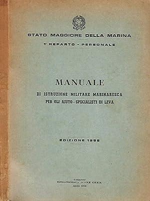 MANUALE DI ISTRUZIONE MILITARE MARINARESCA PER GLI: Stato maggiore della