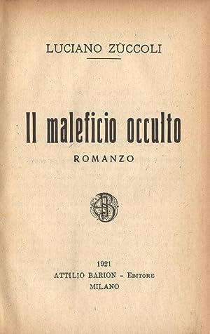 Il maleficio occulto: Luciano Zùccoli