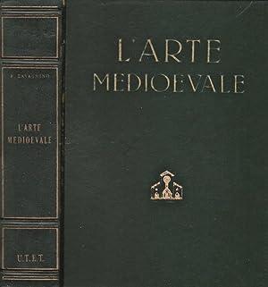 L'Arte Medioevale L' Età Paleocristiana e l'Alto: Emilio Lavagnino