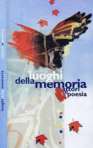 Luoghi della Memoria Attori e Poesia: Paolo Castagna, A