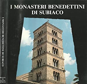 I Monasteri Benedettini di Subiaco: Claudio Giumelli, a