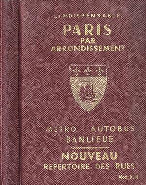 Paris par arrondissement Metro, autobus, banlieue: Raymond Denaès