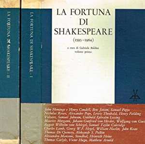 LA FORTUNA DI SHAKESPEARE 1593-1964 2VOL.: GABRIELE BALDINI a