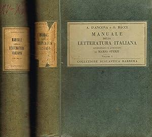 MANUALE DELLA LETTERATURA ITALIANA RIORDINATO E ANNOTATO: A.D'ANCONA, O BACCI