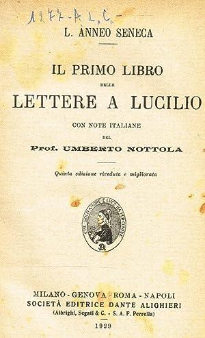 IL PRIMO LIBRO DELLE LETTERE A LUCILIO.: L.ANNEO SENECA. C.SALLUSTIO