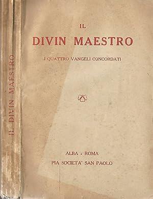 Il Divin Maestro I quattro vangeli concordati: AA.VV.