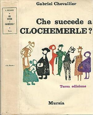 Che succede a Clochemerle?: Gabriel Chevallier