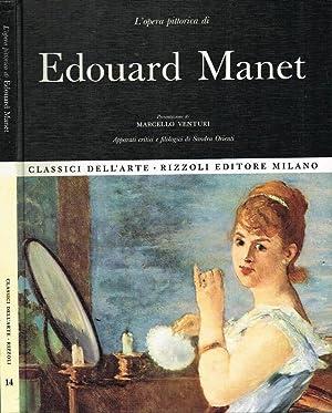 EDOUARD MANET L'OPERA PITTORICA: SANDRA ORIENTI a