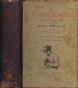 La Fotografia Secondo i Processi Moderni Compendio: Luigi Gioppi