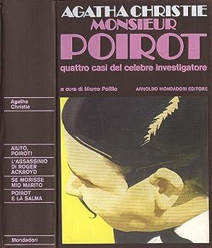 Monsieur Poirot. Quattro casi del celebre investigatore: Agatha Christie