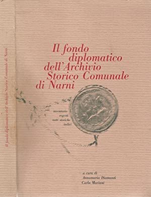 Il fondo diplomatico dell' Archivio Storico Comunale: Annamaria Diamanti -