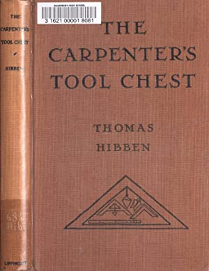 The carpenter's tool chest: Thomas Hibben