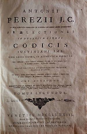 Praelectiones in Duodecim Libros Codicis Justiniani Imp.: Antonio Pérez
