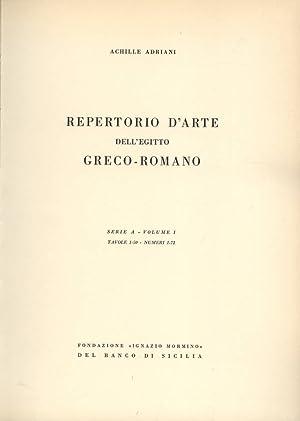 Repertorio d' arte dell' Egitto greco romano: Achille Adriani