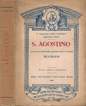 S. Agostino Vescovo e Dottore massimo della: Fulgenzo Maria Sgariglia