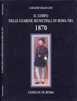 Il corpo della guardie municipali di Roma: Lidiano Balocchi