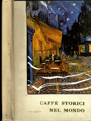 Caffè Storici Nel Mondo: Carlo Aguglia