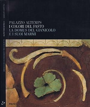 I Colori del Fasto La Domus del: Fedora Filippi, A