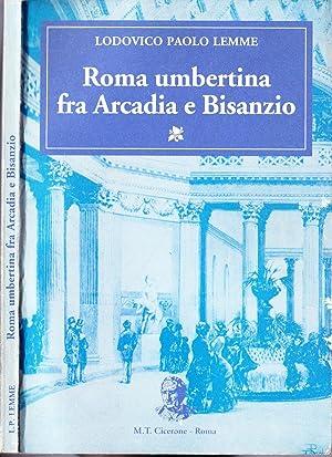 Roma umbertina fra Arcadia e Bisanzio: Ludovico Paolo Lemme