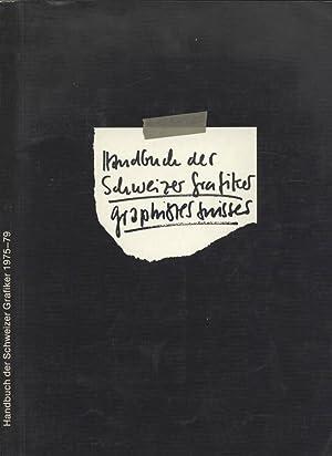 Handbuch der Schweizer grafiker 1975 - 79: AA. VV.