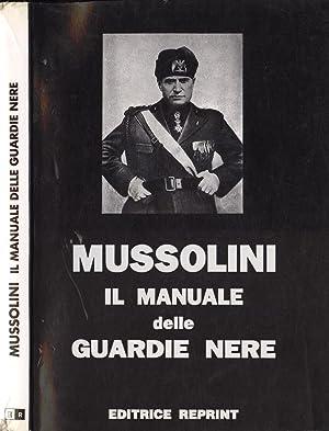Il manuale delle Guardie Nere: Benito Mussolini