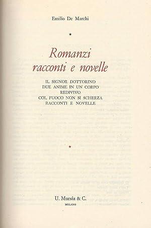 Romanzi racconti e novelle Il Signor Dottorino: Emilio De Marchi