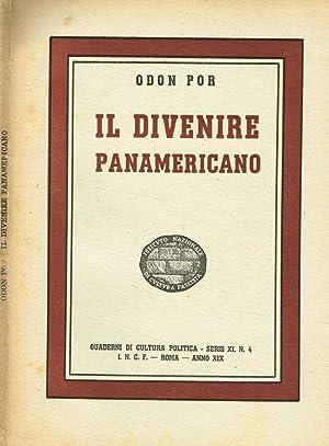IL DIVENIRE PANAMERICANO: ODON POR
