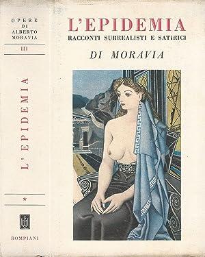 L'epidemia Racconti surrealisti e satirici: Alberto Moravia